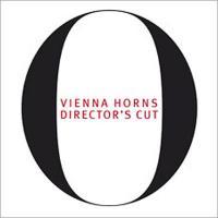 Horn Classical / 『ディレクターズ・カット』 ウィンナ・ホルンズ【CD】
