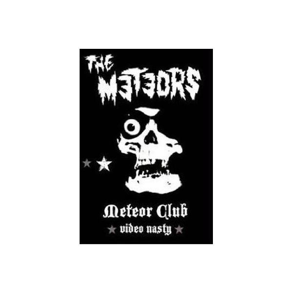 Meteors / Meteor Club:  Video Nasty【DVD】