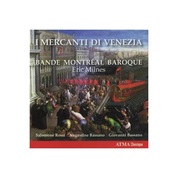 Baroque Classical / ヴェニスの商人~ロンドンと北イタリアのユダヤ人音楽家による作品集 E.ミルンズ&モントリオール・バロック【CD】