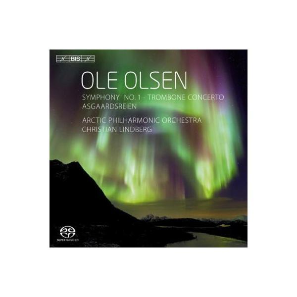 オルセン、オーレ(1850-1927) / 交響曲第1番、アースガルズの騎行、トロンボーン協奏曲 リンドベルイ&アークティック・フィル【SACD】