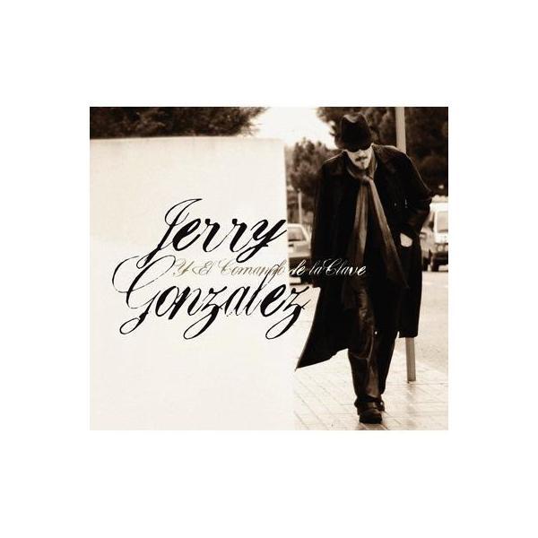 Jerry Gonzalez / Jerry Gonzalez Y El Comando De La Clave【CD】