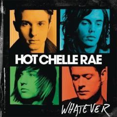Hot Chelle Rae ホットシェルレイ / Whatever【CD】