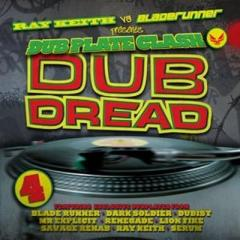 Ray Keith / Bladerunner / Dubplate Clash - Dub Dread 4【CD】