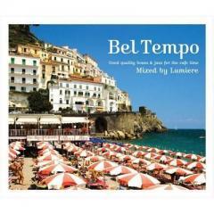 オムニバス(コンピレーション) / Bel Tempo ~good Quality Bossa  &  Jazz For The Cafe Time~:  Mixed By Lumiere【CD】