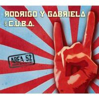 Rodrigo Y Gabriela / C.u.b.a. / Area 52【CD】