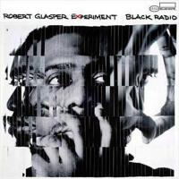 Robert Glasper ロバートグラスパー / Black Radio【CD】