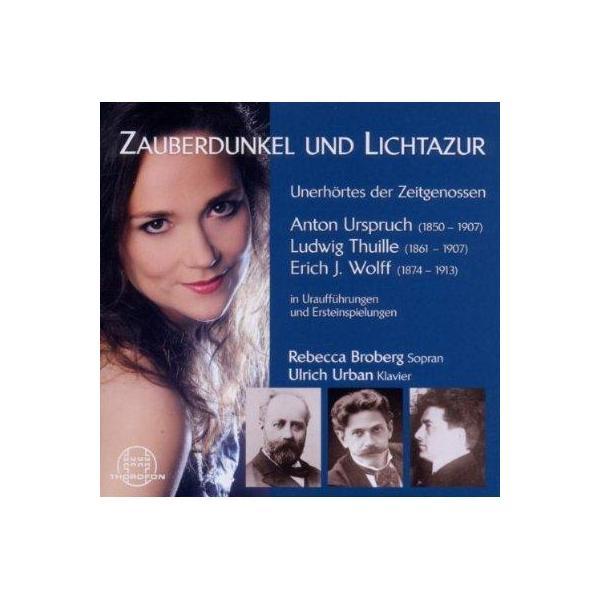Soprano Collection / Zauberdunkel Und Lichtazur-late Romantic Lieder:  Broberg(S) U.urban(P)【CD】