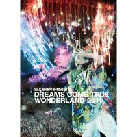 DREAMS COME TRUE / 史上最強の移動遊園地 DREAMS COME TRUE WONDERLAND 2011 【通常盤】【DVD】