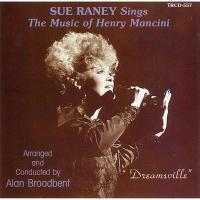 Sue Raney スーレイニー / Dreamsville:  Sings The Music Of Henry Mancini 【CD】