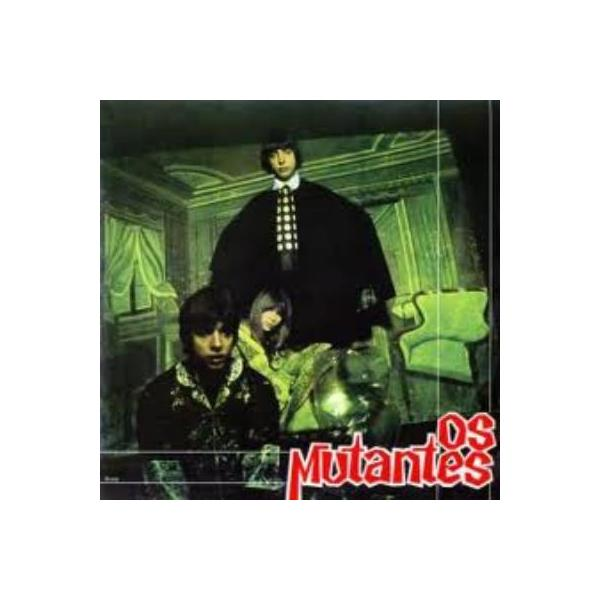 Mutantes ムタンチス / Os Mutantes (180グラム重量盤)【LP】
