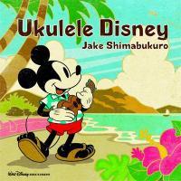 Jake Shimabukuro ジェイクシマブクロ / Ukulele Disney【CD】