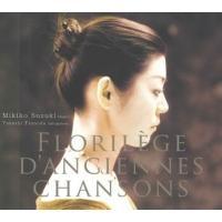 【送料無料】 Soprano Collection / Florilege D'anciennes Chansons:  鈴木美紀子(S) つのだたかし(Lute)【CD】
