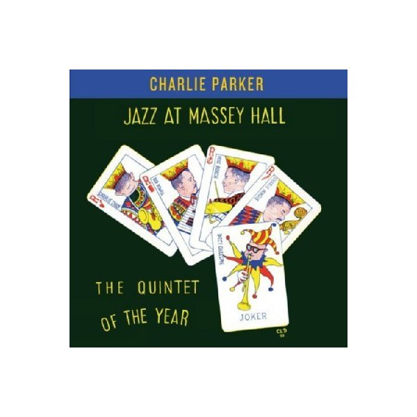 Charlie Parker チャーリーパーカー / Jazz At Massey Hall【CD】