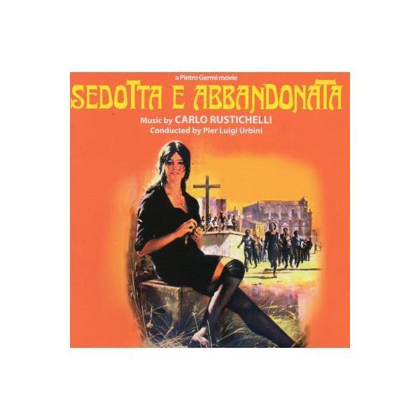 誘惑されて棄てられて / Sedotta E Abbandonata【CD】