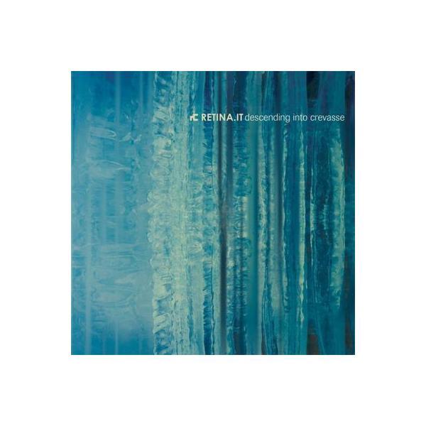 Retina.it / Descending Into Crevasse【CD】