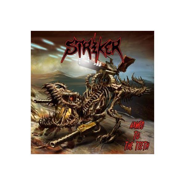 Striker ストライカー / Armed To The Teeth 【CD】