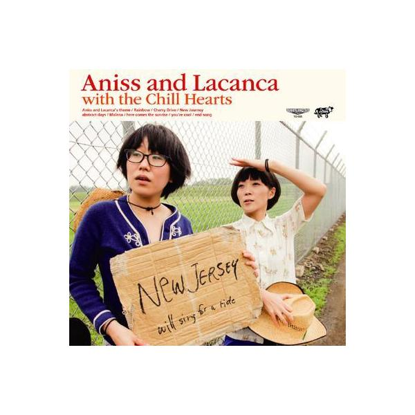 アニス & ラカンカ / Aniss and Lacanca with the Chill Hearts【CD】