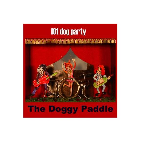 The Doggy Paddle / 101 dog party【CD】