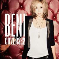 BENI (安良城紅) アラシロベニ / COVERS 2 (+DVD)【初回限定盤】【CD】