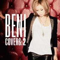 BENI (安良城紅) アラシロベニ / COVERS 2【CD】