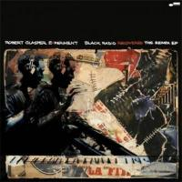 Robert Glasper ロバートグラスパー / Black Radio Recovered:  The Remix Ep【CD】