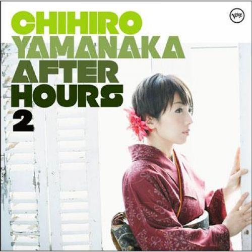 山中千尋 ヤマナカチヒロ / After Hours 2【SHM-CD】