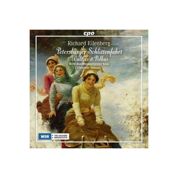 アイレンベルク、リヒャルト(1848-1927) / ワルツ、ポルカと行進曲集 シモニス&ケルン放送管弦楽団【CD】