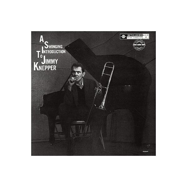 Jimmy Knepper / Swingin Introduction To Jimmy Knepper 【CD】