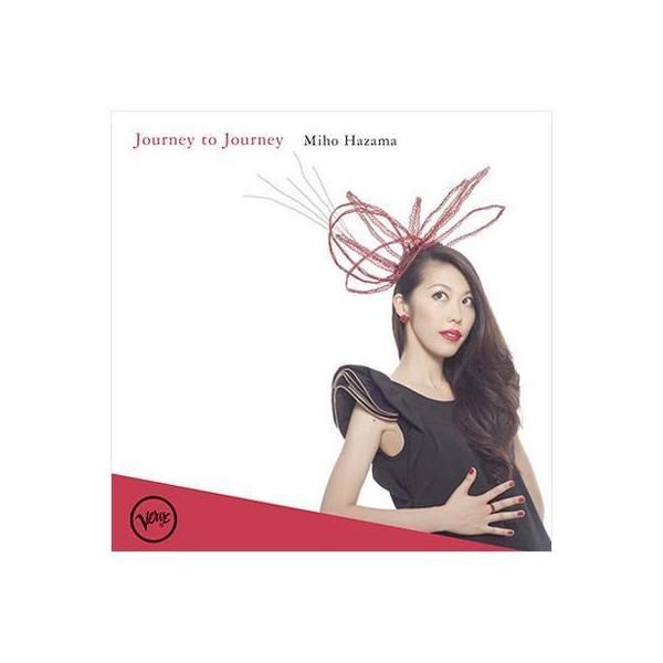 Miho Hazama / Journey To Journey【CD】