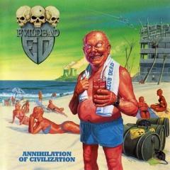 Evildead / Annihilation Of Civilization【CD】