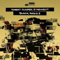 Robert Glasper ロバートグラスパー / Black Radio 2【CD】
