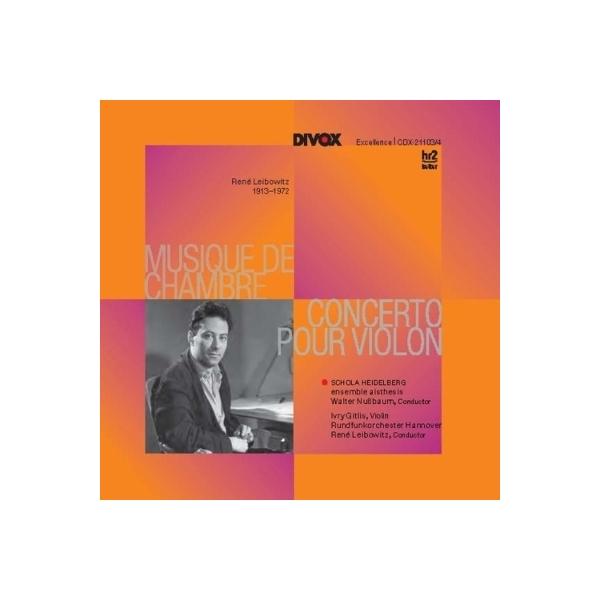 レイボヴィッツ(1913-1972) / ヴァイオリン協奏曲、室内楽作品集 ギトリス、レイボヴィッツ&北ドイツ放送フィル、ヌスバウム&アンサンブル・アイステーシス、他(2CD)【CD】