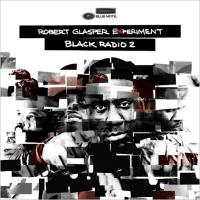 Robert Glasper ロバートグラスパー / Black Radio 2 (Deluxe Edition)【CD】