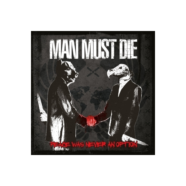 MANMUSTDIE / Peace Was Never An Option【CD】