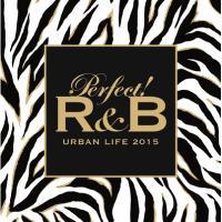 オムニバス(コンピレーション) / Perfect! R & B 6 -URBAN LIFE 2015-【CD】