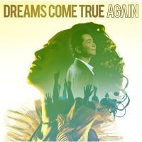 DREAMS COME TRUE / AGAIN【CD Maxi】