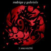 Rodrigo Y Gabriela ロドリーゴイガブリエーラ / 9 Dead Alive【CD】