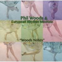 Phil Woods フィルウッズ / Woods Notes【CD】