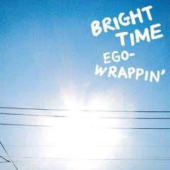 Ego-Wrappin' エゴラッピン / BRIGHT TIME【CD Maxi】