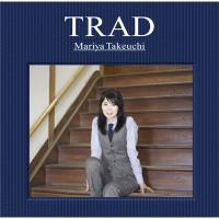 竹内まりや タケウチマリヤ / TRAD 【初回限定盤 CD+DVD】【CD】