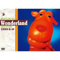 DREAMS COME TRUE / 史上最強の移動遊園地 DREAMS COME TRUE Wonderland 1999 ~夏の夢~【DVD】