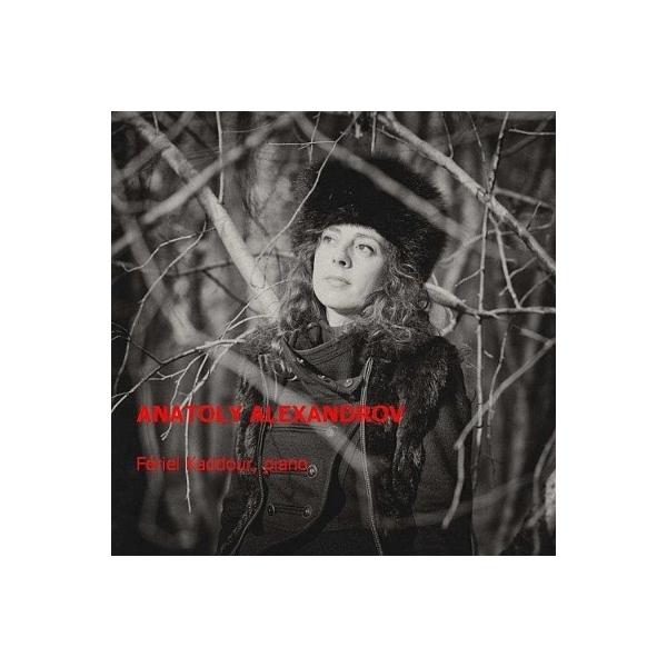 アレクサンドロフ、アナトーリ(1888-1982) / Preludes,  Poeme,  Visions:  Kaddour(P)【CD】