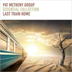Pat Metheny パットメセニー  / Essential Collection Last Train Home【CD】
