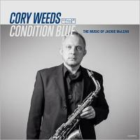 Cory Weeds / Condition Blue:  The Music Of Jackie Mclean【CD】