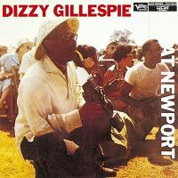 Dizzy Gillespie ディジーガレスピー / Dizzy Gillespie At Newport + 3 【CD】