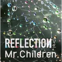 Mr.Children / REFLECTION {Drip} (CD)【通常盤】【CD】