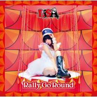 LiSA / Rally Go Round【通常盤】【CD Maxi】