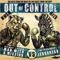 MAN WITH A MISSION×ZEBRAHEAD / Out of Control【CD】