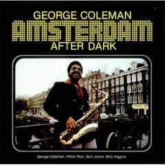 George Coleman (Jazz) ジョージコールマン / Amsterdam After Dark 【CD】