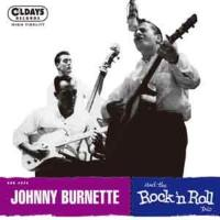 Johnny Burnette / Johnny Burnette And The Rock 'n Roll Trio (紙ジャケット)【CD】